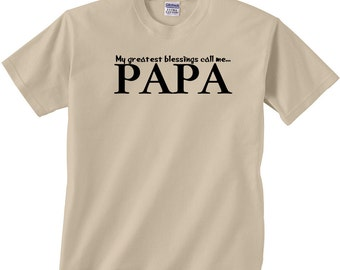 Father's day gift PAPA Tee Shirt - My greatest blessings call me Papa - custom printed Grandpa gift, S-4XL, 9 color choice