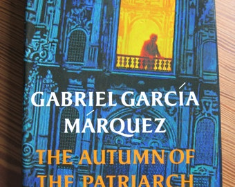 essays on the autumn of the patriarch These novels are the autumn of the patriarch and the general in essays related to the autumn of the autumn of the patriarch the general in his labyrinth.