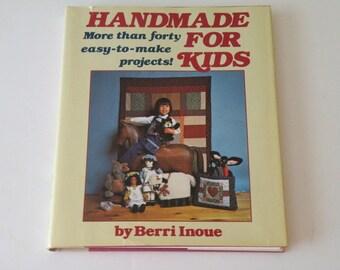 Handmade for Kids  by Berri Inoue