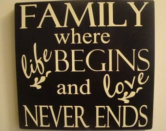 FAMILY where life begins and love never ends Subway Inspirational wood Sign with vinyl lettering
