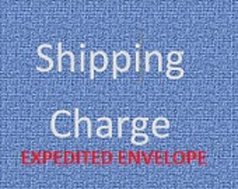 Shipping Charge Upgrade to EXPEDITED Flat Rate Envelope USPS
