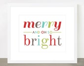 Merry and Oh So Bright - Christmas Print - Customizable Colors, 8x10, other sizes available.