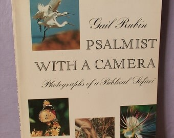 Vintage Psalmist with a Camera by Gail Rubin, Nature book, photographs, Israel, Jewish book, Catholic book, animal book, bird book, Judaica