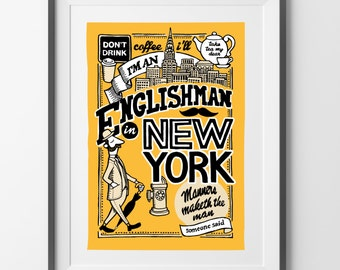 An Englishman in New York - Hand Illustrated Print