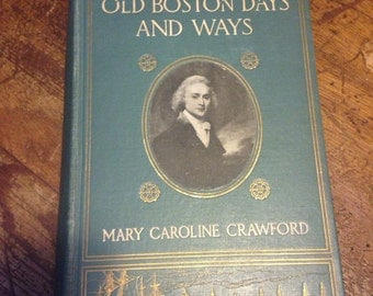 Antique book old Boston Days and Ways