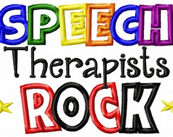SPEECH Therapists ROCK - Applique - Machine Embroidery Design - 9 sizes