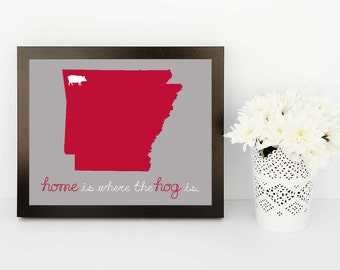 Home is Where the Hog Is- Fayetteville, University of Arkansas (8x10 print)