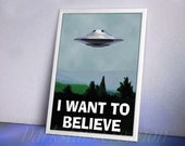 I Want To Believe - Luster Finish Original Art Print