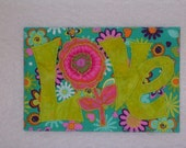 FLOWER LOVE- 4 x 6 fabric quilted appliqued postcard