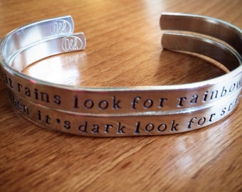 When it rains look for rainbows when it's dark look for stars...cuff bangle...
