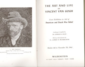 Art and Life of Vincent Van Gogh Loan Exhibition in Aid of American & Dutch War Relief Catalog Eleanor Roosevelt Princess Juliana 1943 Book