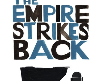 The Empire Strikes Back Movie Poster - PRINTABLE FILE - Star Wars quote, father and son, starwars saga download