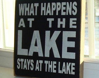 Hand painted Lake sign. Lake decor sign. rustic sign. primitive sign decor. sign sayings.