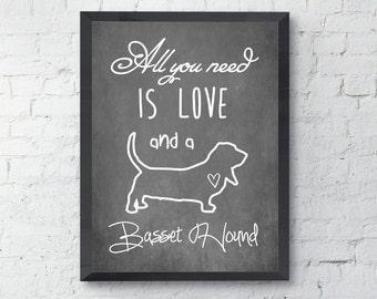 Printable Dog, Basset hound, Wall Art Print, All You Need Is Love, Instant download, hand written art