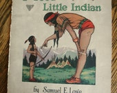 Vintage Indian Book The Story of A Good Little Indian 20s Art Deco Ephemera Antique Childs Storybook Tribal Story Woodland Decor Chief  USA