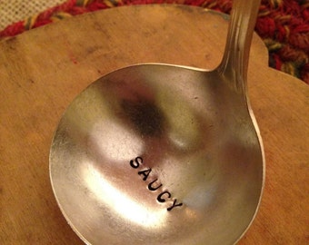 Hand Stamped Silver Ladle, Saucy Ladle, Hostess Gift, Holiday Table Decor, Stamped Ladle, Bridal Gift, Wedding Gift, Stamped Serving Utensil