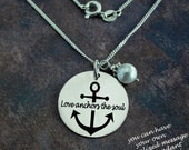 Anchor Necklace, Love anchors the soul, Handcrafted necklace, Custom necklace, Personalized necklace, silver jewelry, anchor jewelry,