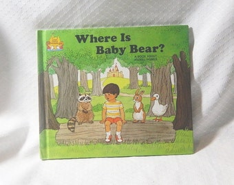 Where Is Baby Bear? - A Book About Animal Homes - 1988 - By Jane Belk Moncure