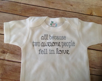Two awesome people fell in love Baby One Piece (Custom Colors/Wording)