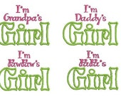 Papa's, Daddy's, PawPaw's and Grandpa's Girl Embroidery Design, Grandparent Design (555) Instant Download