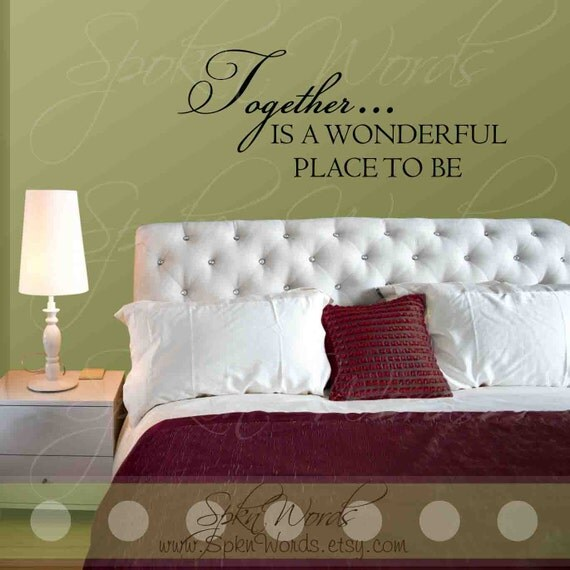 Together Is A Wonderful Place To Be Bedroom Vinyl Wall