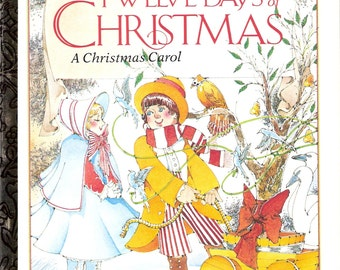 The Twelve Days of Christmas - A Christmas Carol Vintage Little Golden Book Illustrated by Mike Eagle