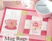 NEW  Mug Rugs (Love to Sew)
