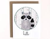Hello Card - Greeting Card - Raccoon Illustration Card