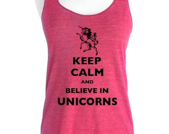 Keep Calm and Believe In Unicorns Soft Tri-Blend Racerback Tank