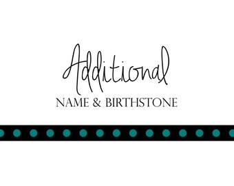 Later Addition - Name and Birthstone on Small Shape
