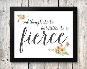 She is Fierce Print, INSTANT DOWNLOAD, Nursery