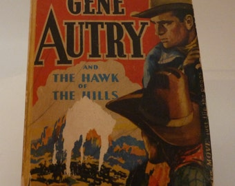 vintage gene autrey 1942 book  the  hawk of the hills