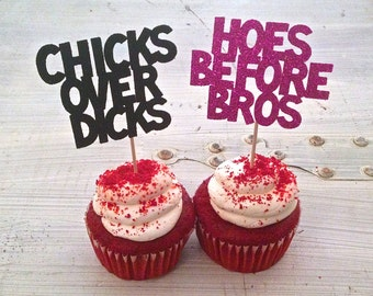 Chicks Before D-cks Cupcake Toppers -- Anti-Valentines Day Decorations / Hoes Before Bros Cupcake Toppers