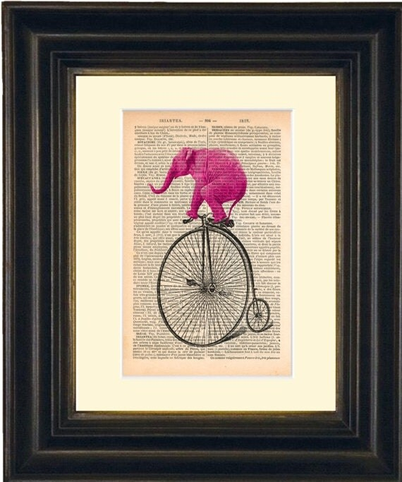 Elephant Print - Pink Pink Elephant on Old Bicycle altered art  mixed media  Print on 1880s French Dictionary Recycled Page