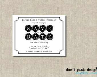 Printable Save the Date Card - modern typewriter - Black and white - Custom color