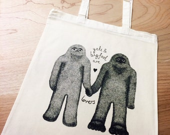 Yeti and Bigfoot are Lovers hand printed Cotton Tote