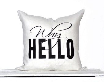 Why Hello Statement Pillow Color - White / Black