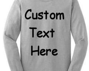 Custom Long Sleeved Tshirt