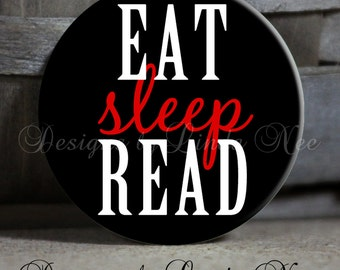 """EAT Sleep READ on Black, Red and White Background Quote - 1.5"""" Pinback Button Book, books, reading, book club"""