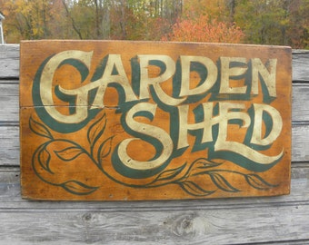 Garden Shed    Sign, original, hand painted ZM G1
