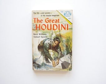 The Great Houdini - Written by Beryl Williams and Samuel Epstein - Vintage Paperback