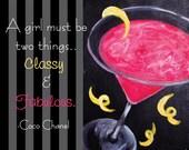 "Printable Feminine Quote - 8x10"" - Instant Download|Print|Women|Girls|Classy|Fabulous|Cosmopolitan|Martini|Black|Pink|Home|Decor|Wall|Drink"