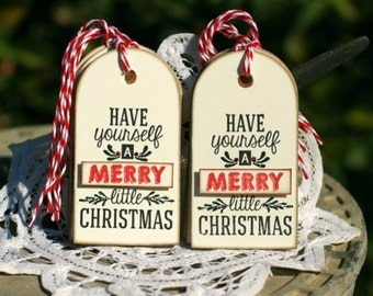 Christmas Gift Tags - Set of 8 Holiday gift tags with twine - Have Yourself A Merry Little Christmas