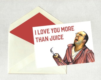 Valentines Day Card Arrested Development Buster Bluth Juice