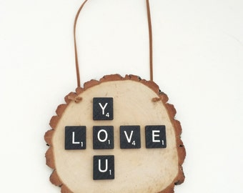 LOVE YOU scrabble tile wall hanging