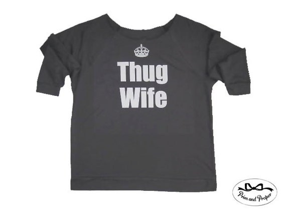 Thug Wife Off-Shoulder Sweater Shirt, Thug Wife Sweatshirt, Gym Sweatshirt, Thug Wife Shirt, Anniversary Gift, Bride Gift, Workout Clothes,