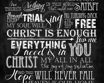 "Scripture Art  - Song by Hillsong United ""Christ is Enough"" Chalkboard Style long format"