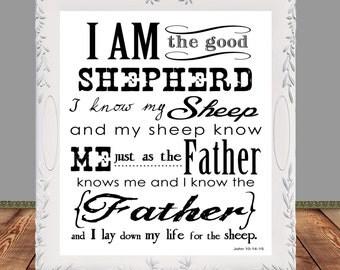 Bible Verse, Scripture Art, Printable, John 10, I am the good shepherd, Wall art, Home Decor, Encouragement printable, Instant download