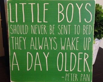 Peter pan quote handpainted wood sign - little boys should never be sent to bed - boys room nursery decor - customizable