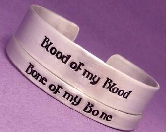 Outlander Inspired - Blood of my Blood & Bone of my Bone - A Set of 2 Hand Stamped Aluminum Bracelet